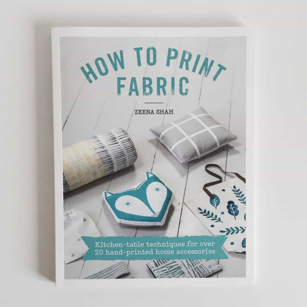 How To Print Fabric by Zeena Shah cover