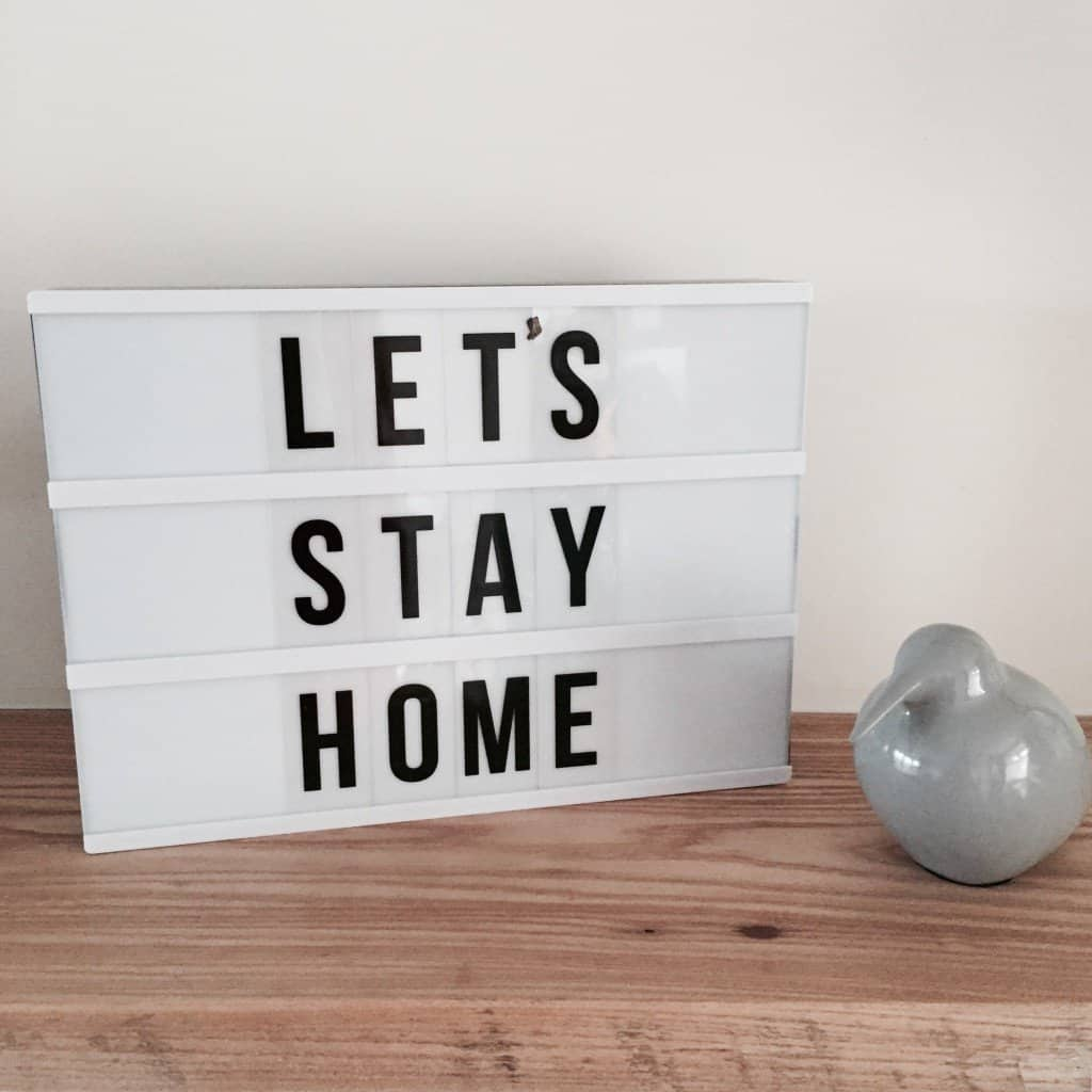 Let's Stay Home on a Lightbox