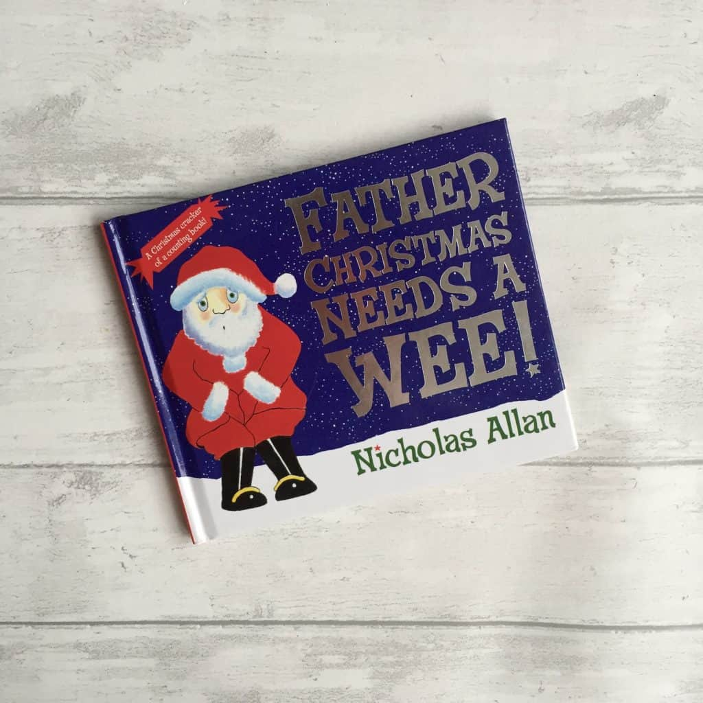Father Christmas Needs a Wee! Christmas book for kids