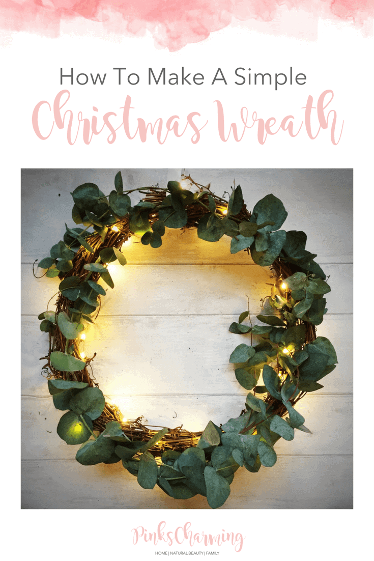 How To Make A Simple Christmas Wreath using fairylights, eucalyptus and a willow wreath