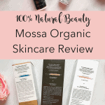100% Natural Beauty: Mossa Organic Skinare Review