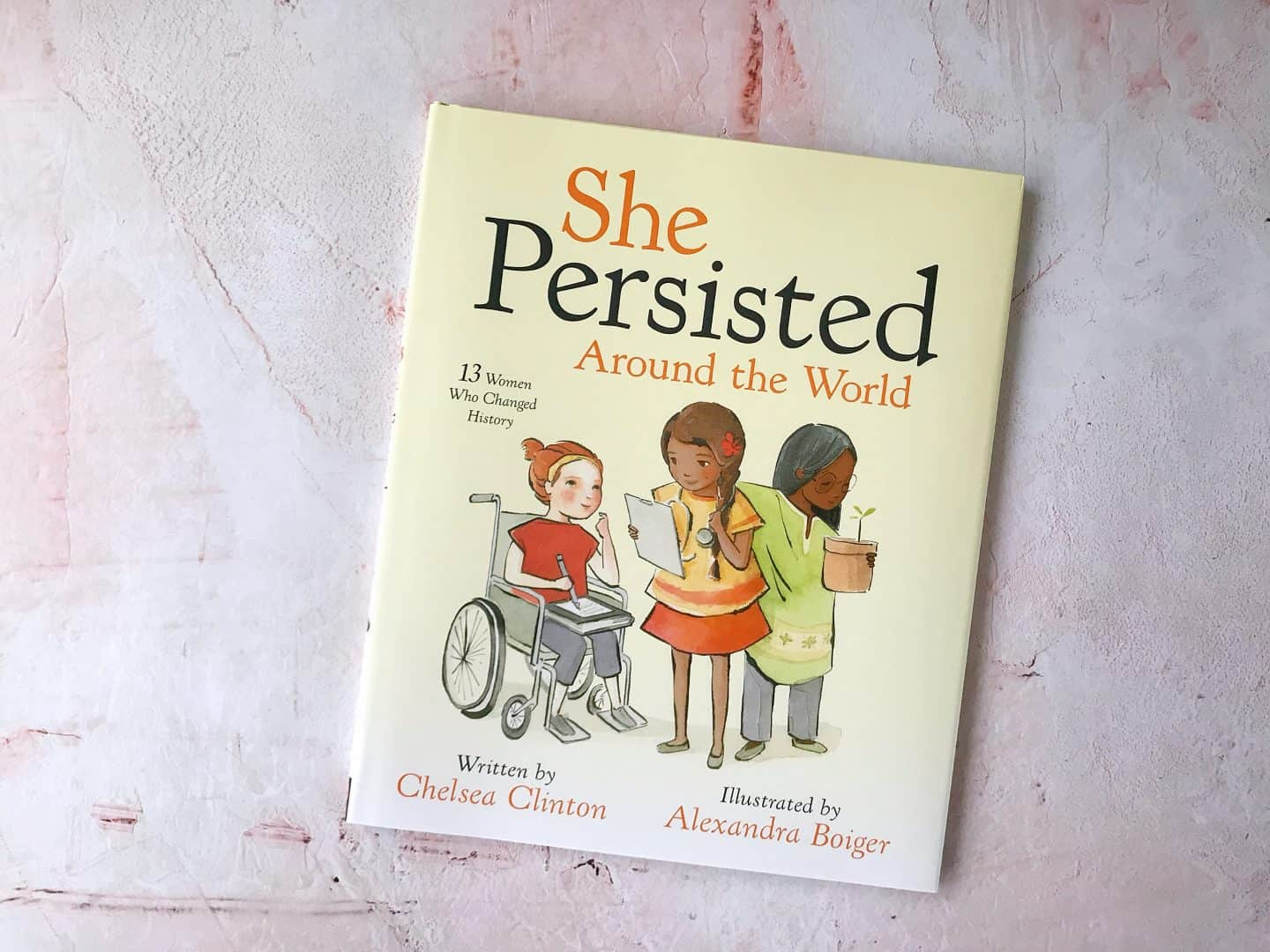 She Persisted Around the World by Chelsea Clinton Review