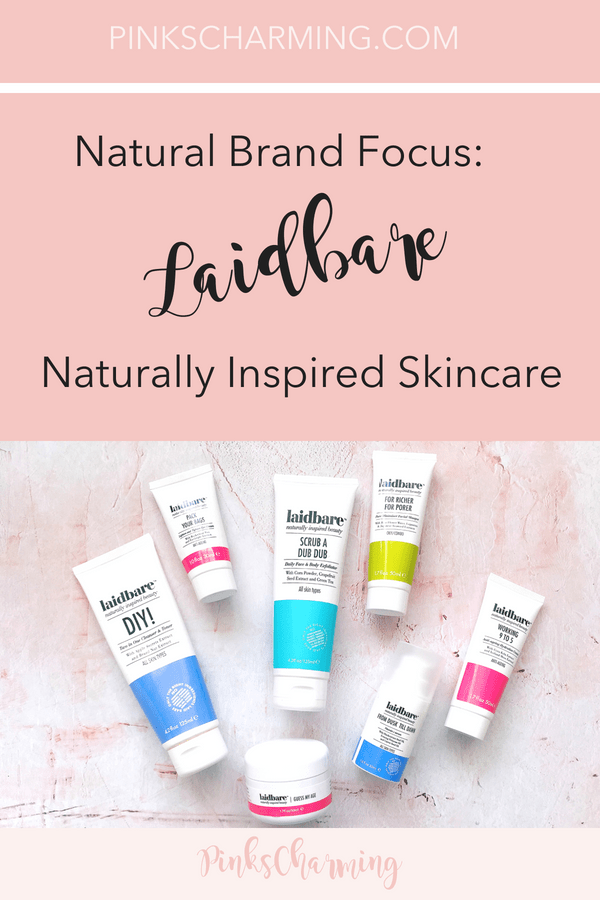 Natural Brand Focus - Laidbare Naturally Inspired Skincare