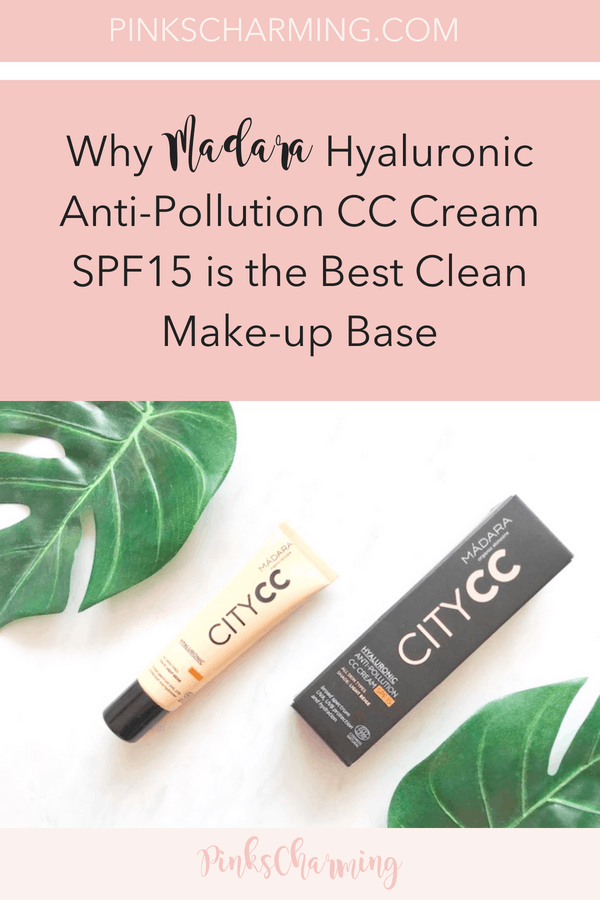 Why Madara Hyaluronic Anti-Pollution CC Cream SPF15 is the best clean make-up base