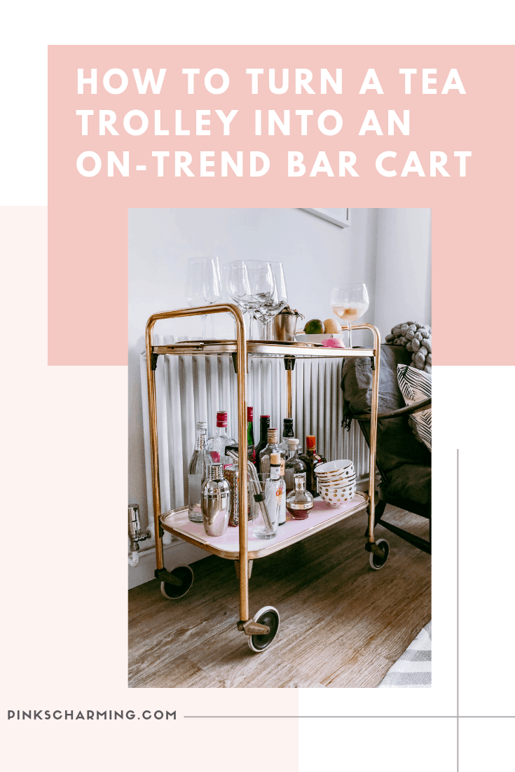 How to Upcycle a Vintage Tea Trolley into an on trend pink and gold Drinks Trolley