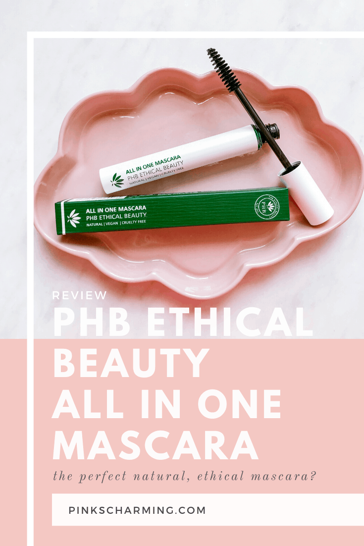 PHB Ethical Beauty All In One Mascara Review. The Perfect Natural Mascara?