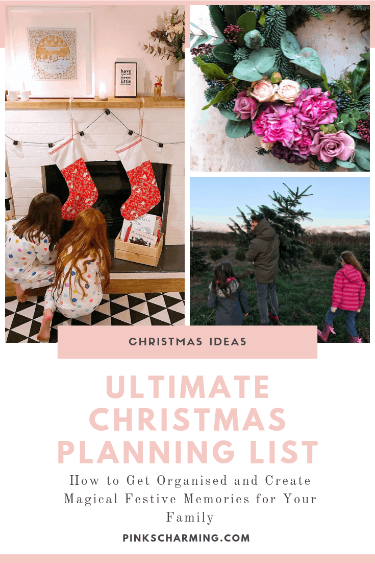 Ultimate Christmas Planning List. How to get organised and create magical festive memories for your family.