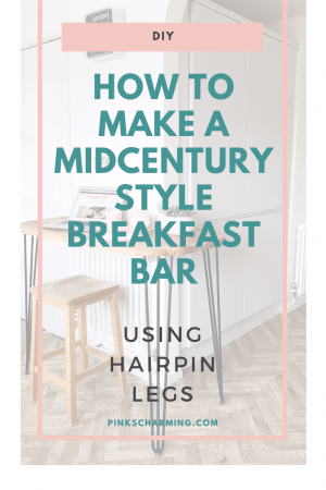 Step by step tutorial about how to make a Mid Century Inspired Breakfast Bar with Hairpin Legs, using worktop from IKEA and legs from The Hairpin Leg Co.