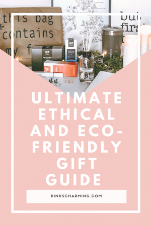 The Ultimate Ethical and Eco-Friendly Gift Guide, packed with gift ideas for eco-conscious and stylish men and women